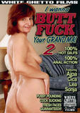 th 55290 I Wanna Butt Fuck Your Grandma 2 123 908lo I Wanna Butt Fuck Your Grandma 2